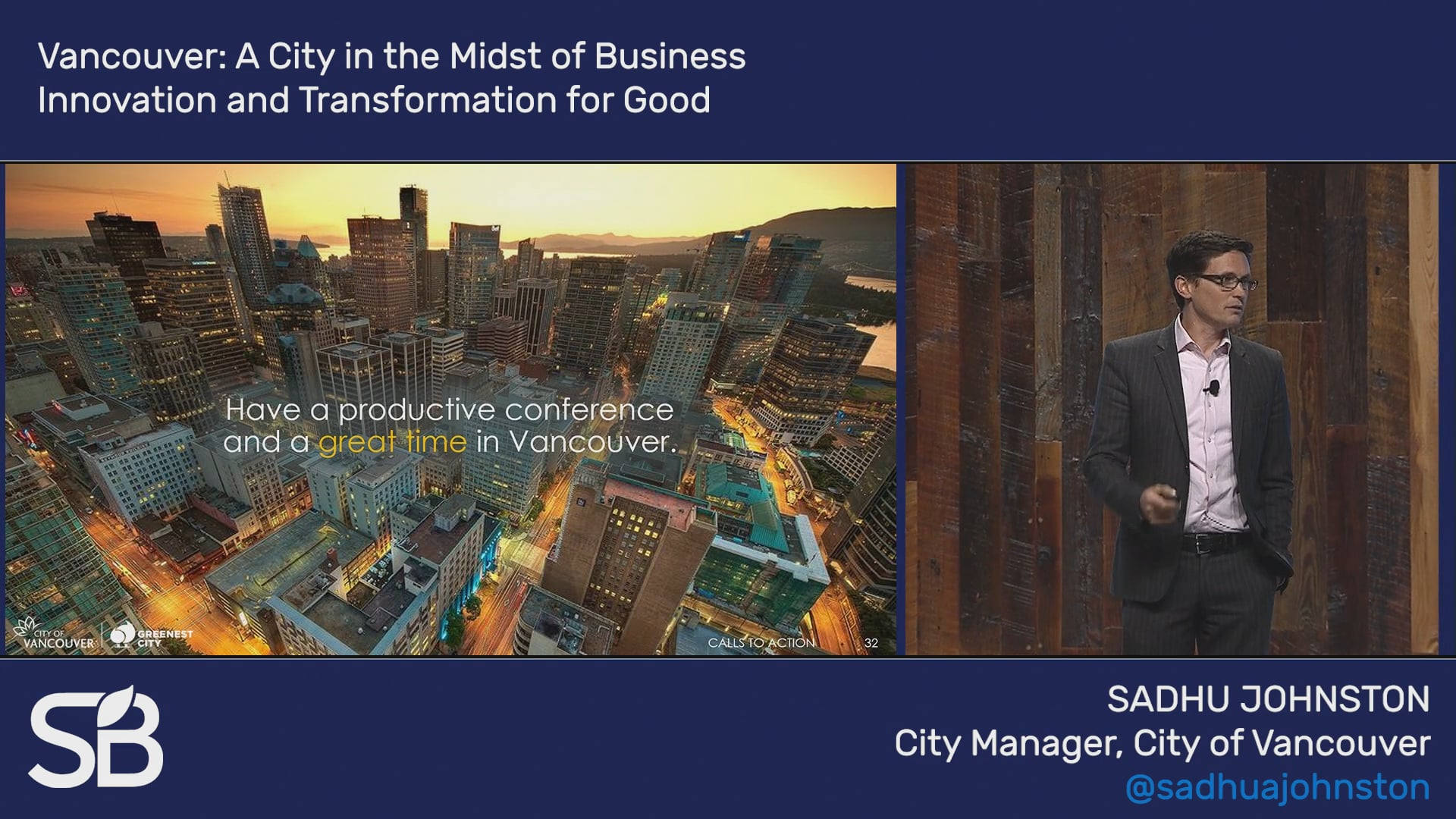 SB'18 Vancouver Keynote / Vancouver: A City in the Midst of Business Innovation and Transformation for Good