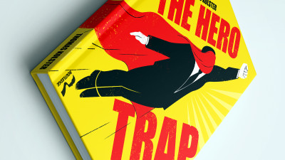 Kolster to Brands: Avoid the 'Hero Trap' and Close the Intention-Action Gap