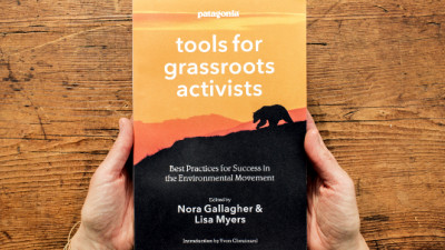 Patagonia's 'Tools for Grassroots Activists' Also Offers Lessons for Business, Marketing Leaders