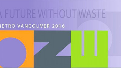 Metro Vancouver Zero Waste Conference to Highlight Innovations in Policy, Practice