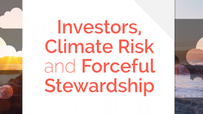 Report: Investors Should Manage Climate Risks As 'Forceful Stewards'