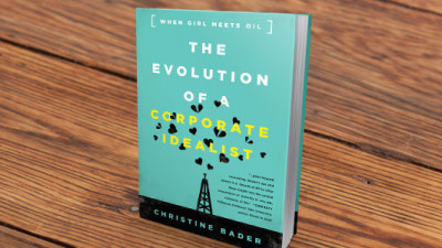 When Girl Meets Oil: Christine Bader on the Complexities of Corporate Idealism