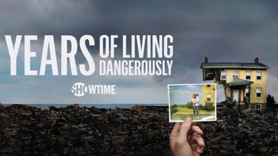 Showtime's 'Years of Living Dangerously' Combines Climate Change Science with Drama